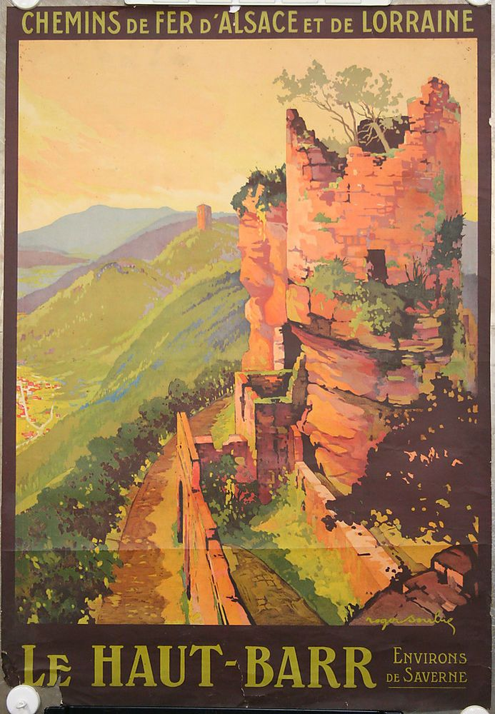 Affiche originale Chemin fer Alsace-Lorraine.Le Haut-Barr.Saverne.Roger Soubie in Collections, Calendriers, tickets, affiches, Affiches pub: anciennes | eBay