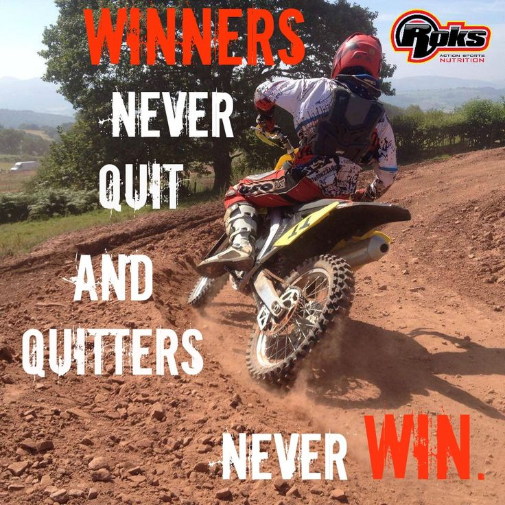 Be a WINNER! Not a quitter #winners #sports #motivation #roks #motocross #quote
