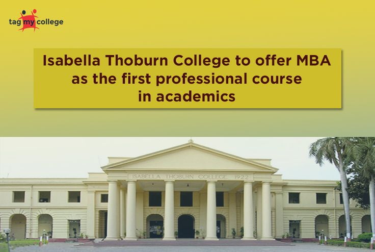 LUCKNOW: Isabella Thoburn(IT) College is going to be the first college affiliated to the Lucknow University to provide a master's degree in business administration. This can come into force of the 2017-18 academic session. The school is probably going to get an association from Dr APJ Kalam Technical University, in a few days.