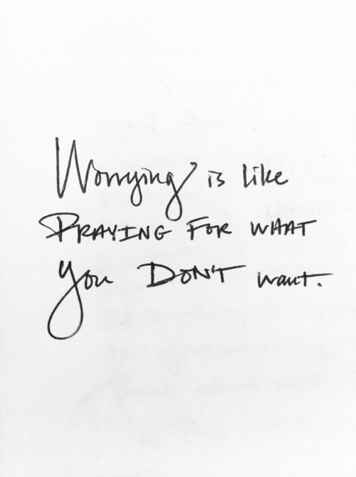 It is Time To Kick The Worrisome Habit Of Worrying!