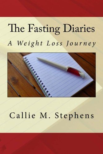 The Fasting Diaries: A Weight Loss Journey Reviews