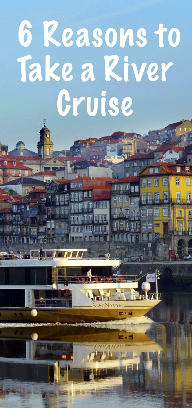 River Cruising is the hottest trend in travel. Here are 6 good reasons to take a river cruise. @amawaterways  SP