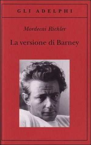 La versione di Barney Mordecai Richler