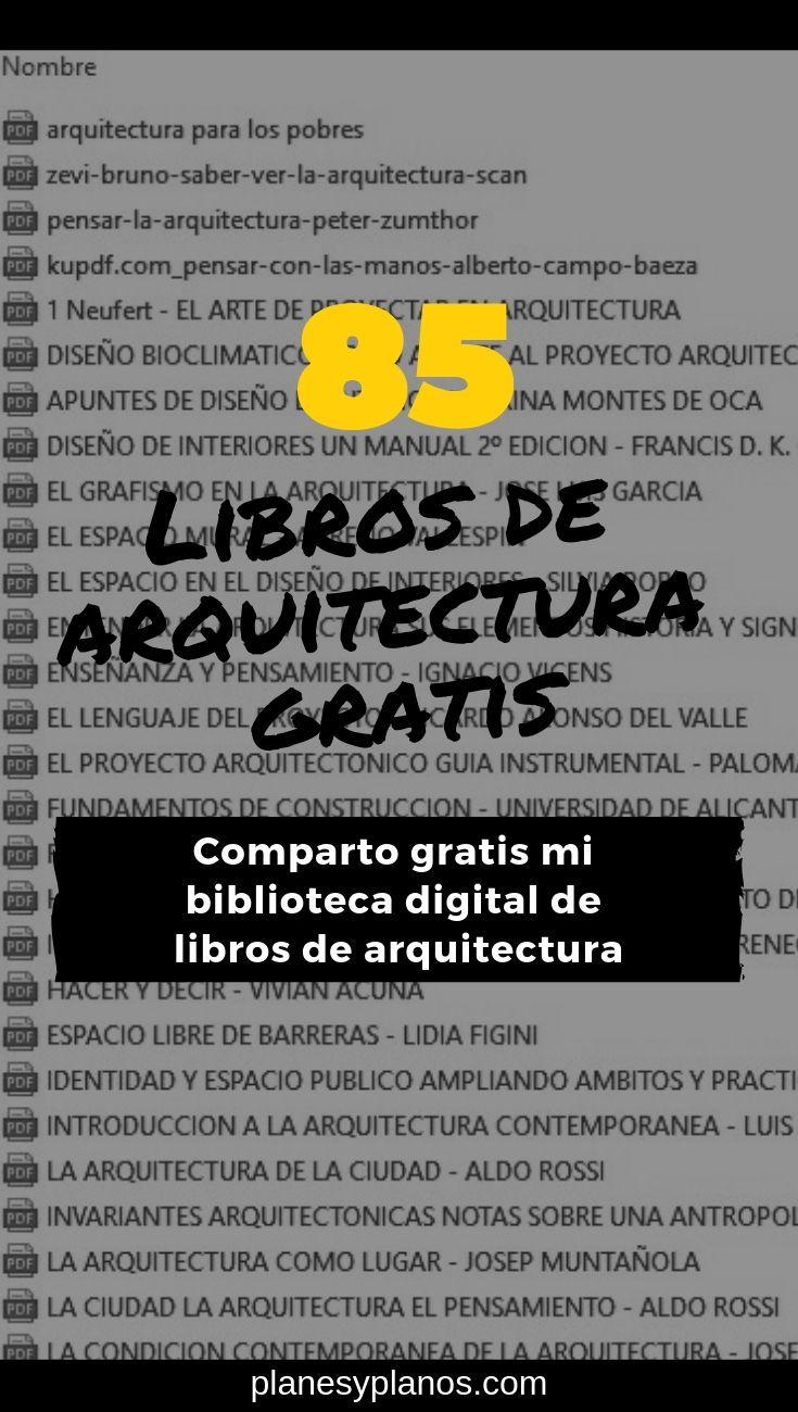 Biblioteca De 85 Libros De Arquitectura En Pdf Gratis Para Descargar Planes Y Planos Programa Arquitectura Arquitectura Aplicaciones Para Arquitectos