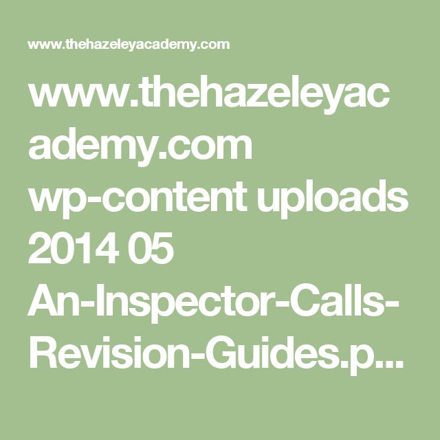 www.thehazeleyacademy.com wp-content uploads 2014 05 An-Inspector-Calls-Revision-Guides.pdf