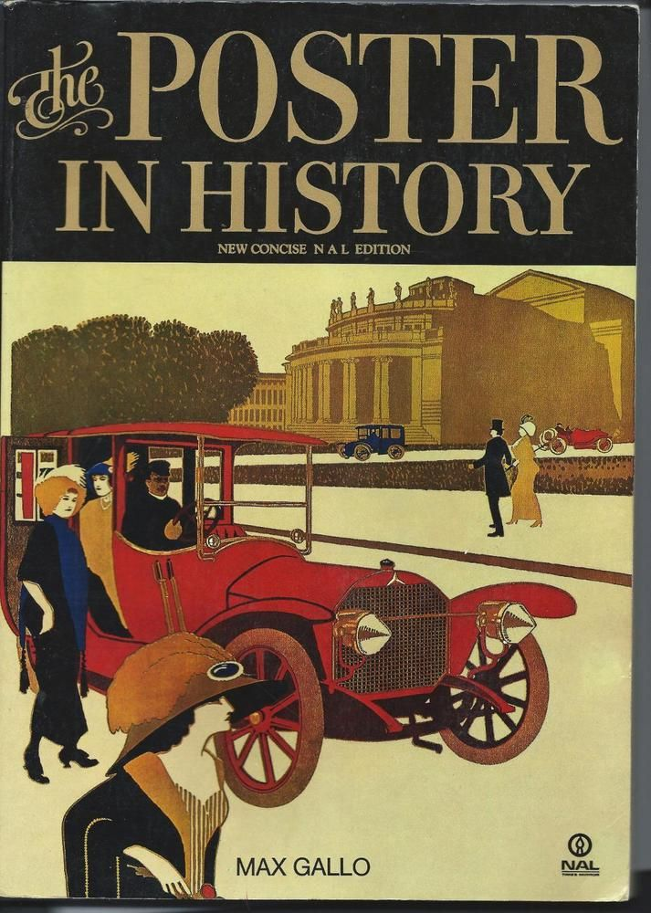 THE POSTER IN HISTORY 1974 BOOK, by Max Gallo, Fully Illustrated, OUT of PRINT