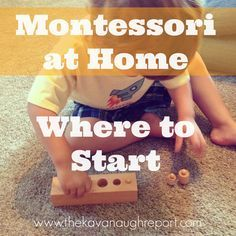 The Kavanaugh Report: Montessori at Home -- How to Start