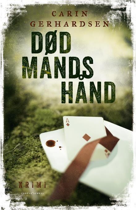 Død mands hånd af Carin Gerhardsen (E-bog) - køb hos Saxo