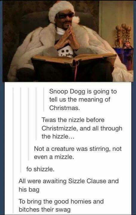 Snoop Dogg tells the meaning of Christmas.