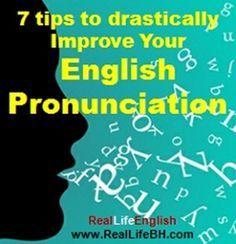 RealLife English   –  7 Consejos para mejorar drásticamente tu pronunciación en inglés