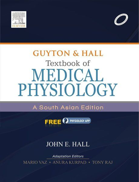 Guyton & Hall Textbook of Medical Physiology: A South Asian Edition (Adaptation)