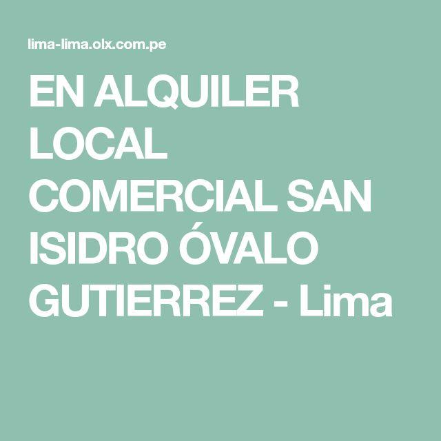 EN ALQUILER LOCAL COMERCIAL SAN ISIDRO ÓVALO GUTIERREZ - Lima
