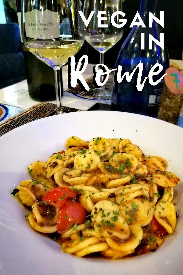 Vegan Rome Where To Find The Best Vegan Restaurants In Rome Vegans With Appetites Italian Recipes Best Vegan Restaurants Rome Food