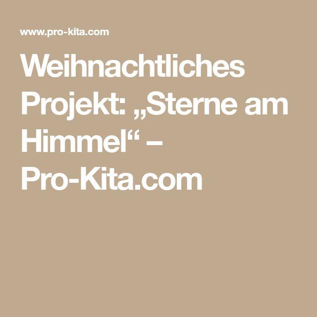 """Weihnachtliches Projekt: """"Sterne am Himmel"""" – Pro-Kita.com"""