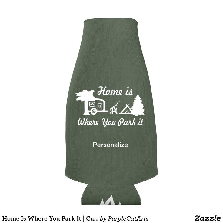 Home Is Where You Park It | Camping (dark colors) Bottle Cooler #koozies #bottlecoolers