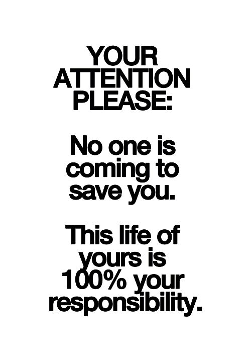 Take Responsibility for Your Life!