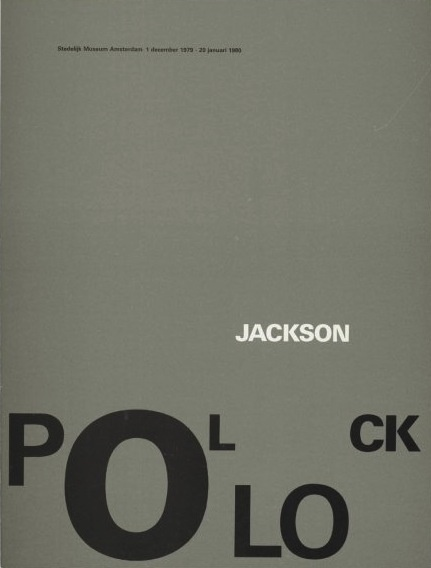 """Jackson Pollock"" Exhibition Catalog, Cat Nr.662, Stedelijk Museum, Amsterdam., Designed by Wim Crouwel & Arlette Brouwers, 1979"