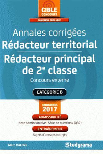 Annales corrigées Rédacteur territorial & Rédacteur principal de 2e classe. Concours externe  édition 2017