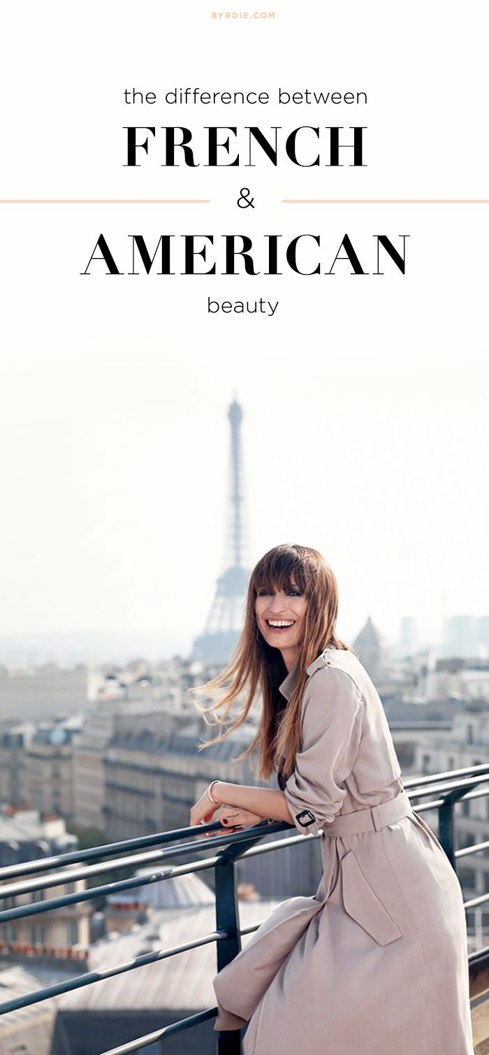 This is what makes the French approach to beauty different than the American approach
