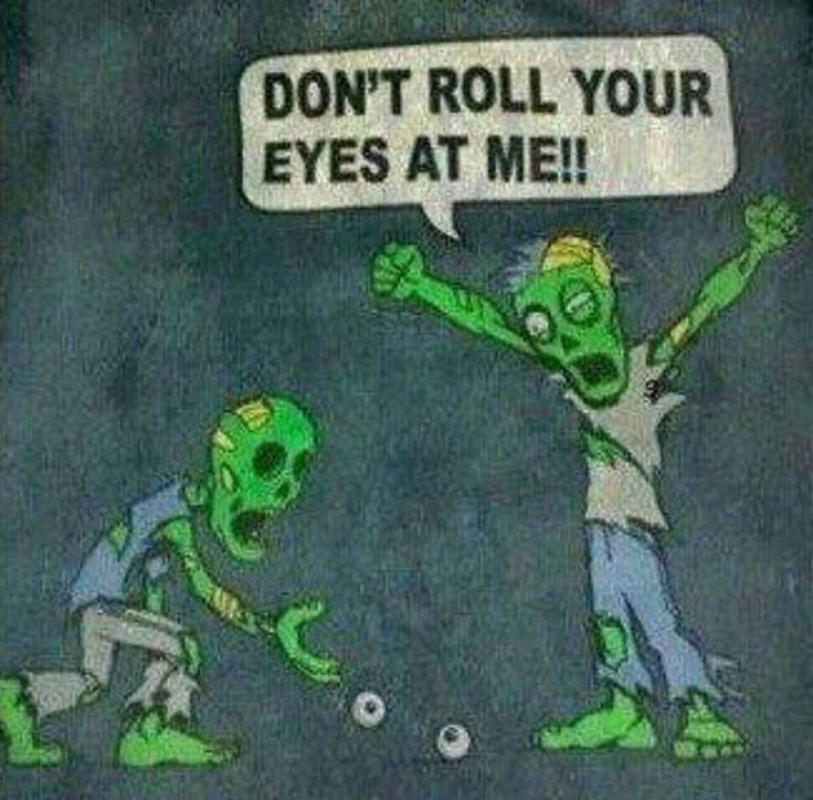 Don't roll ur eyes on me !!!