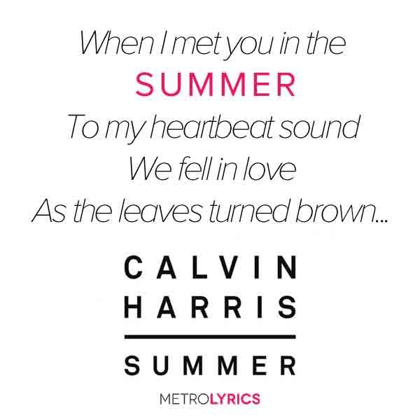 #Summer #CalvinHarris #Lyrics http://www.metrolyrics.com/summer-lyrics-calvin-harris.html
