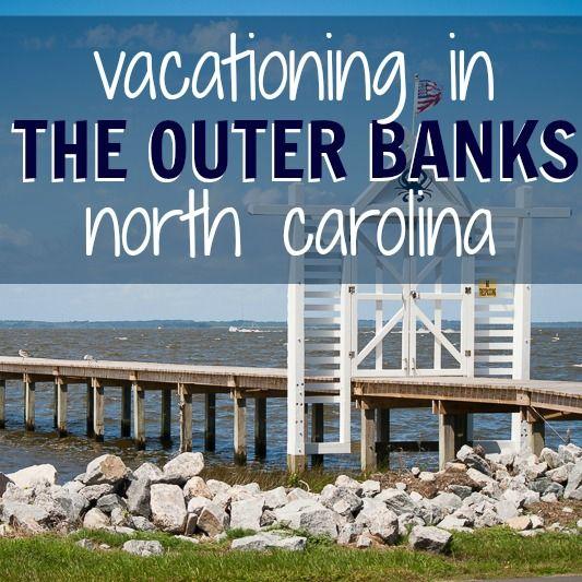 Daily Mom » Vacationing in The Outer Banks, North Carolina