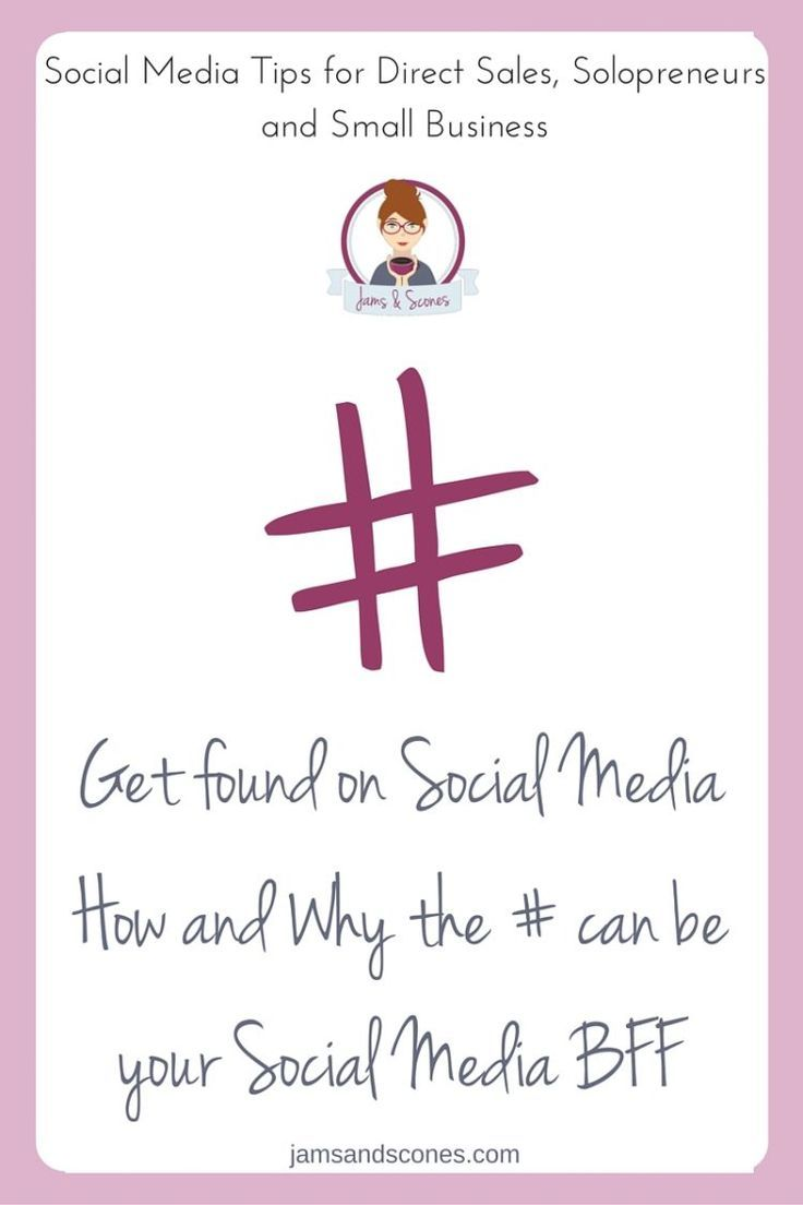 Social Media Tips for Direct Sales, Solopreneurs and Home Based Businesses.  Harness the power of hashtags for your social media posts and get more eyes on your social media efforts.  Why hashtags can be your best friends when it comes to being seen on Instagram and Twitter (even Pinterest and FB too).  http://jamsandscones.com