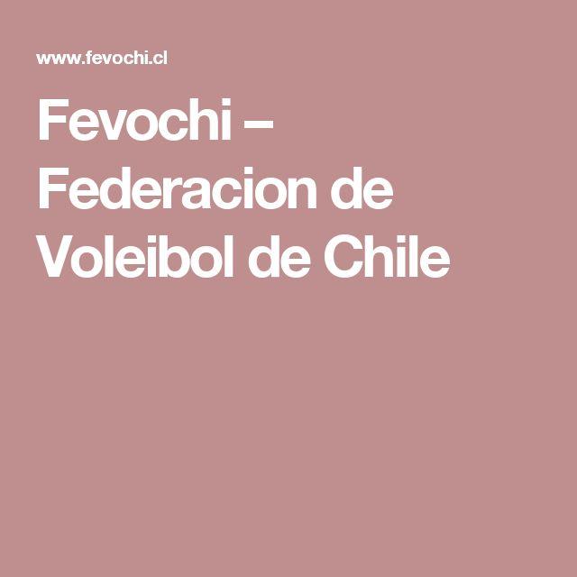 Fevochi – Federacion de Voleibol de Chile