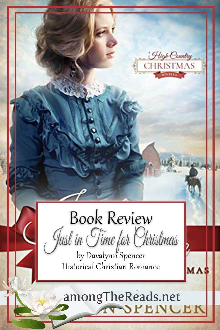 Christian Fiction Christmas 2020 Just in Time for Christmas by Davalynn Spencer in 2020 | Christian