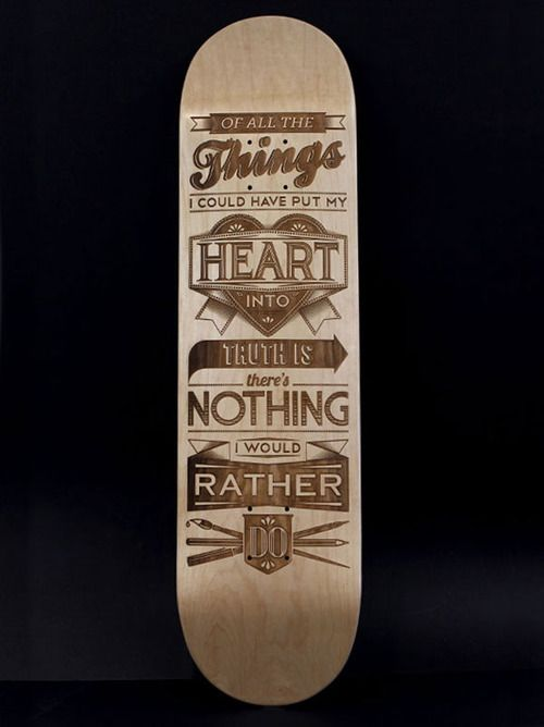 Typography Skateboard Design #type #blackandwhite #board
