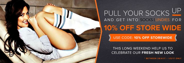 Socks And Undies - 10% Off Everything!!  Pull your socks up and celebrate with us our brand new look! Get 10% off store wide with code '10% OFF STOREWIDE'.   * Valid only between Friday 28/04 and Monday 01/05  #Socks #Undies #Fashion #Sales #Shopping