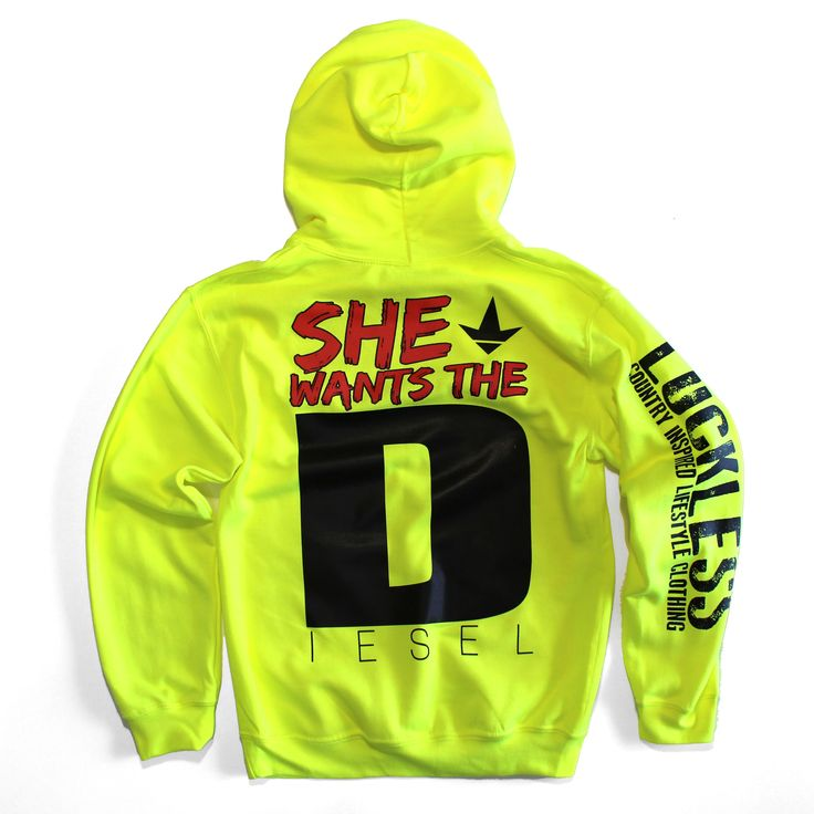 """Customers also bought: """"She wants the Diesel"""" by Luckless Outfitters. Country Girls & Guys this hoodie is BRIGHT! Available in sizes up to 3XL you're sure to stand out. Product Name: She Wants The D C"""