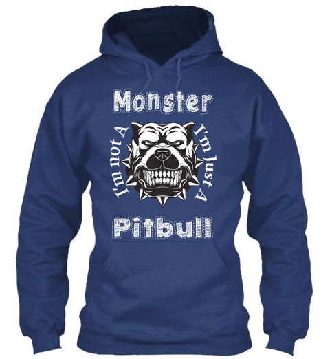 Pit Bull Is Not A Monster (Uk)  Limited  Blue hoodie