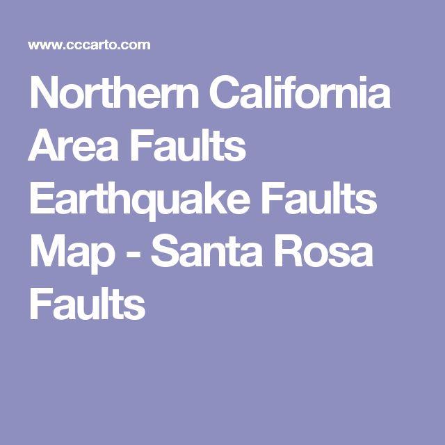 Northern California Area Faults Earthquake Faults Map - Santa Rosa Faults