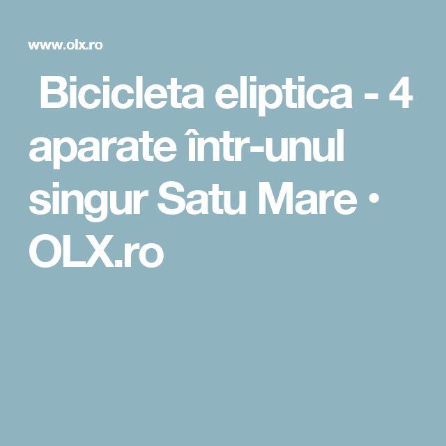 Bicicleta eliptica - 4 aparate într-unul singur Satu Mare • OLX.ro
