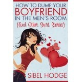How to Dump Your Boyfriend in the Men's Room (and other short stories) (Kindle Edition)By Sibel Hodge