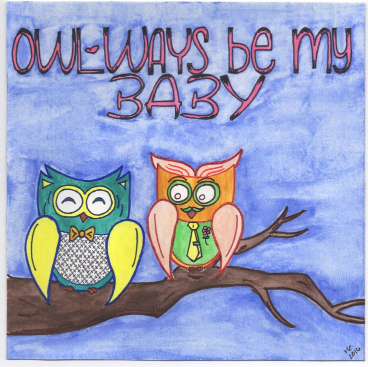 A personal favorite from my Etsy shop https://www.etsy.com/listing/450888314/owlways-be-my-baby