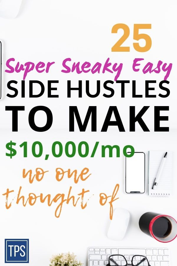 24 Most Lucrative Side Hustles Ever (#2 Is A Major Surprise)