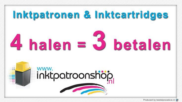 4 sets halen = 3 betalen   Inktpatroonshop.nl