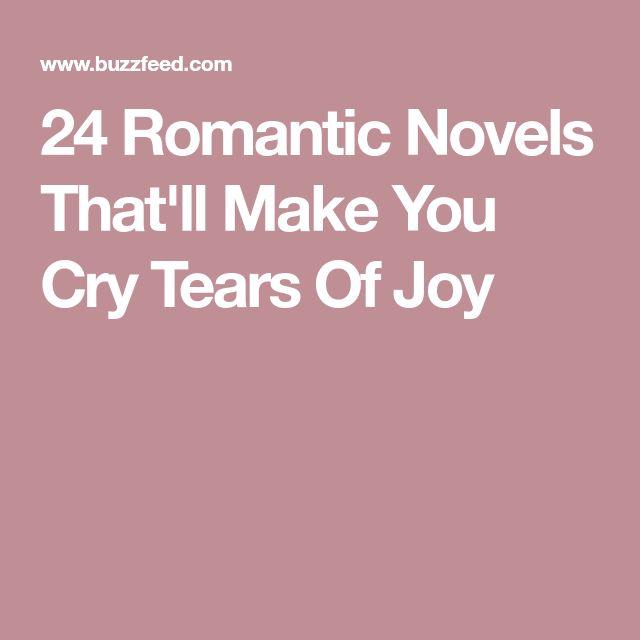 24 Romantic Novels That'll Make You Cry Tears Of Joy