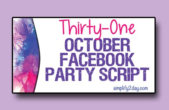 October Facebook Party Script for Thirty-One Consultants