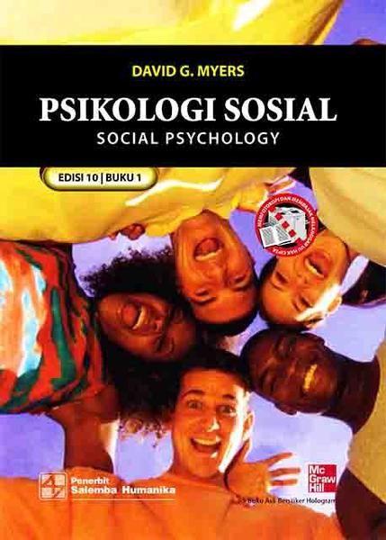 Psikologi Sosial 1 (e10) Penulis : David G. Myers  Tahun :  Jumlah Halaman : 586 Imprint : Salemba Humanika Dimensi : 0 cm x 0 cm x 0 cm    ________________________________________ Sinopsis Buku Buku Psikologi Sosial Edisi 10 ini membahas kehidupan sosial dan ragam tingkah laku manusia yang membentuk kehidupan itu sendiri. Pembahasan yang ada mencakup konstruksi realitas sosial kehidupan yang memunculkan definisi awal bidang ilmu ini, nilai-nilai manusia dalam kehidupan sosial, pemikiran…