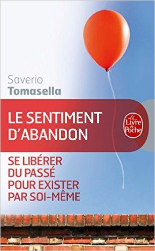 Amazon.fr - Le Sentiment d'abandon - Saverio Tomasella - Livres