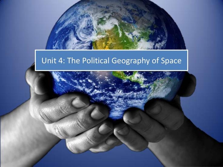 ap-human-geography-unit-4-political-geography by Daniel Eiland via Slideshare