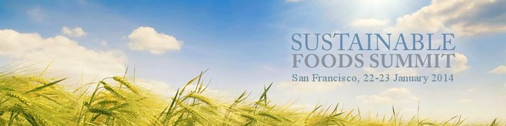The North American edition of the Sustainable Foods Summit will be hosted in San Francisco, Hotel Nikko on 22-23rd January 2014.The Sustainable Foods Summit is a series of international summits that focuses on the leading issues the food industry faces concerning sustainability and eco-labels. Each edition brings together key stake-holders in the food industry that include food manufacturers, ingredients suppliers,retailers & distributors,certification agencies.