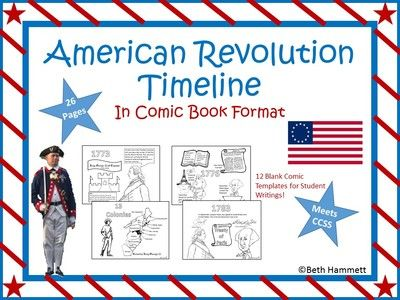 American Revolution Timeline (in Comic Book Format) from Educator Helper on TeachersNotebook.com -  (27 pages)  - Ready to learn about the American Revolution? This 26 page comic book includes blank templates for students and fact based writing. Covers 1773-1783 and is divided by years.