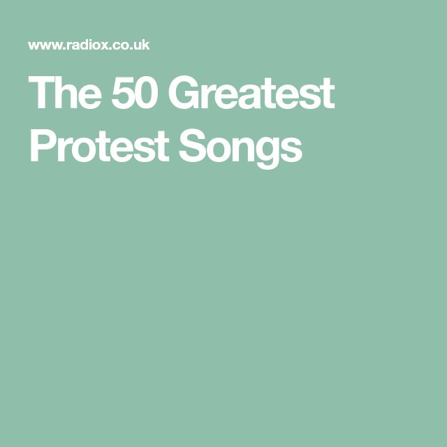 The 50 Greatest Protest Songs