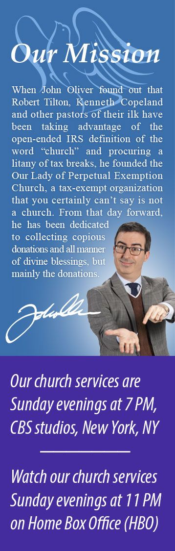 John Oliver's Our Lady of Perpetual Exemption Church
