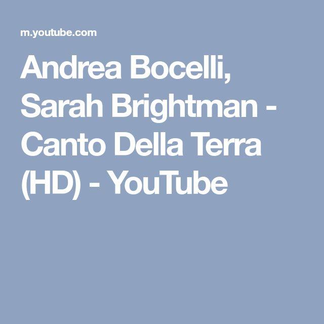 Andrea Bocelli, Sarah Brightman - Canto Della Terra (HD) - YouTube