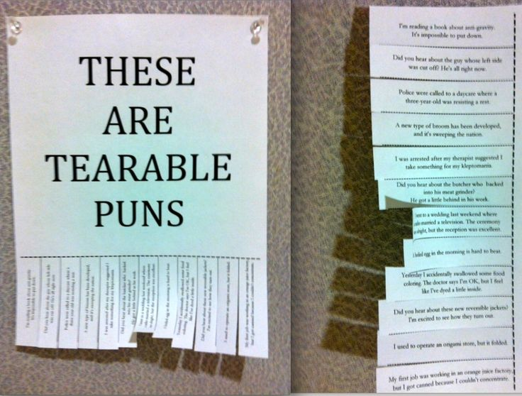 12 Of The Worst/Best Puns Ever. i want to make something like this sometime. :p